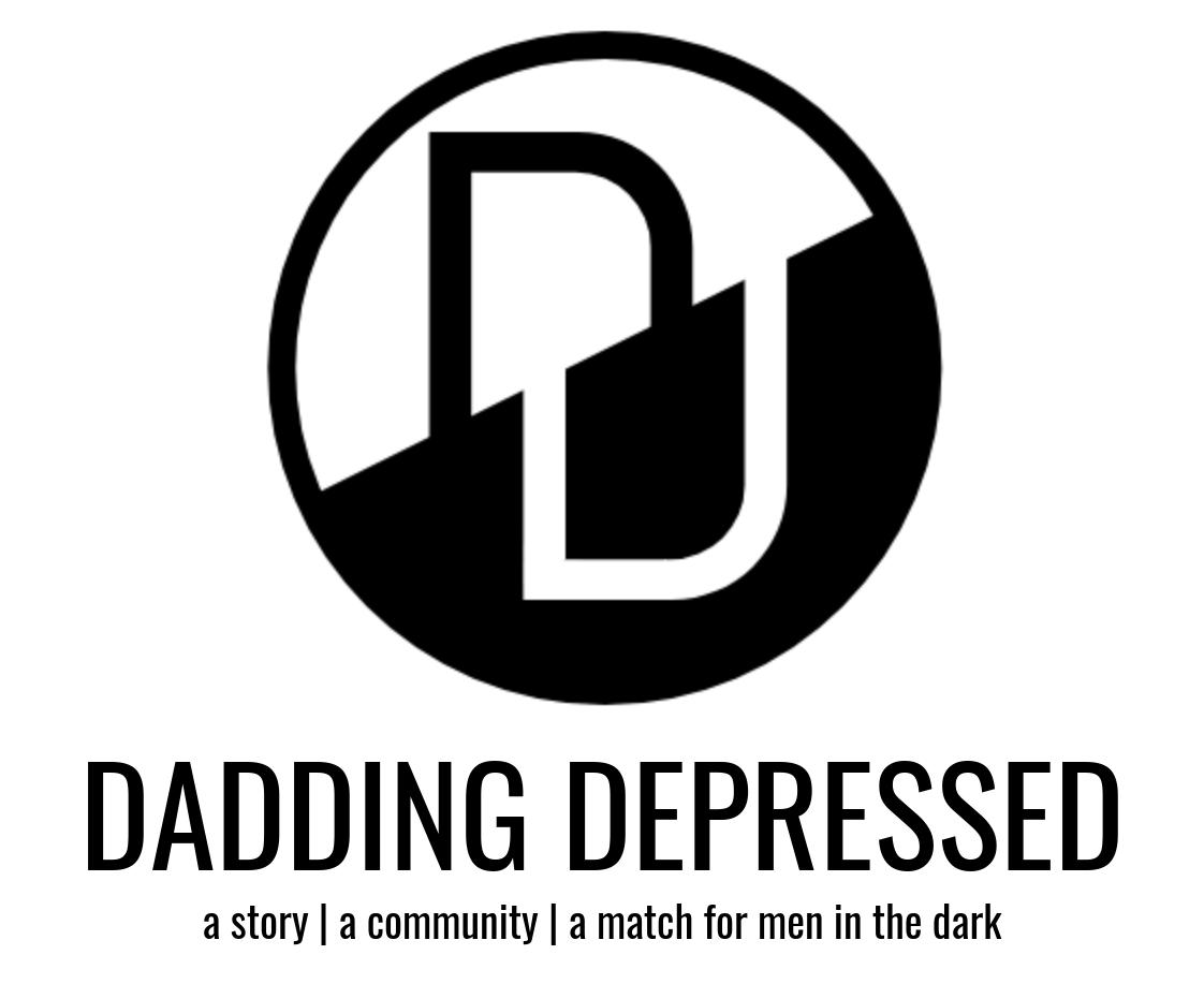 DADDING DEPRESSED